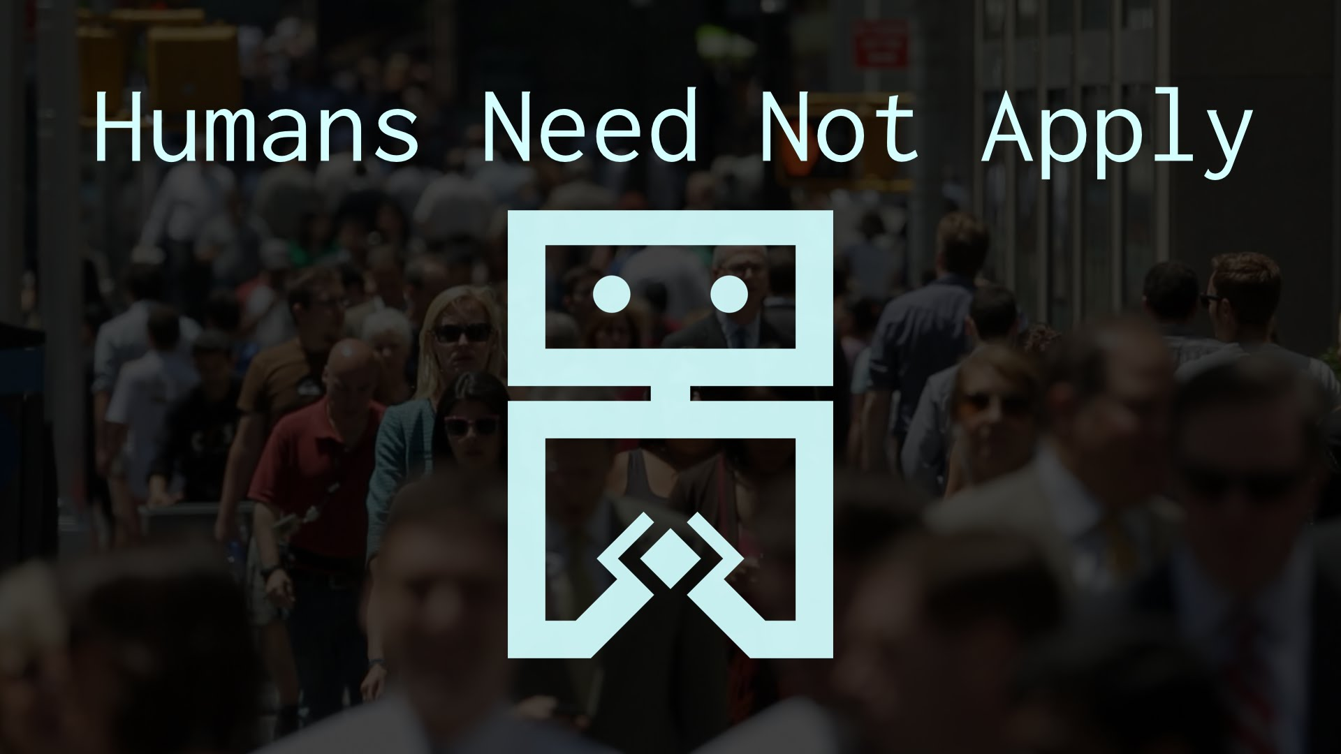 Humans-Need-Not-Apply