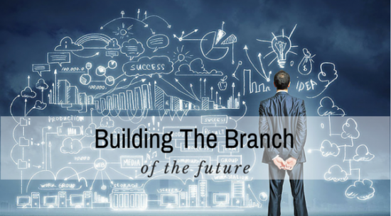 Building the Branch of the Future