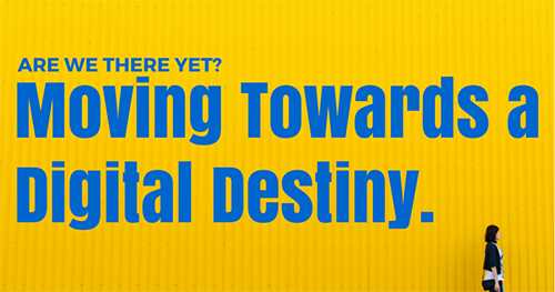 ARE-WE-THERE-YET--Moving-towards-digital-destiny-(2)