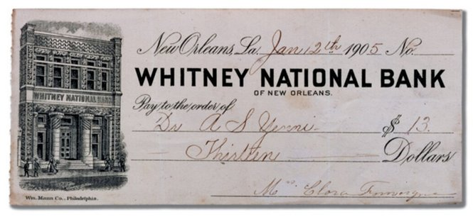 Whitney_Bank_New_Orleans_Check_1905-8ced56659849d5949226711417152997d0d99468