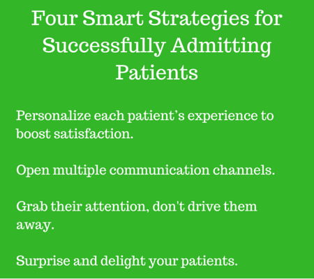 4 Smart Strategies for Successfully Admitting Patients