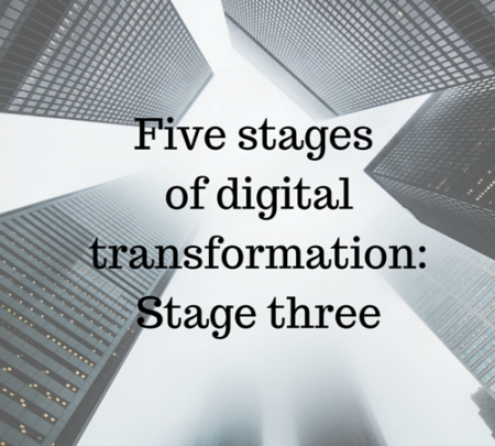 Copy of Five stages of digital transformation- Stage three