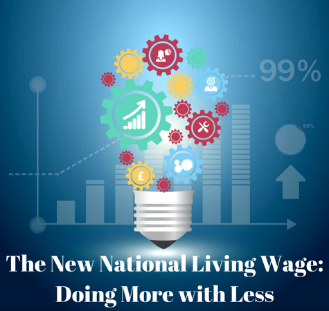 The New National Living Wage- Doing More with Less