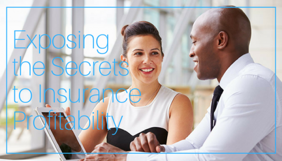 Exposing the Secrets to Insurance Profitability