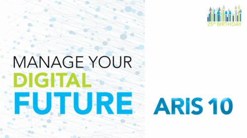 ARIS 10 Manage your digital future