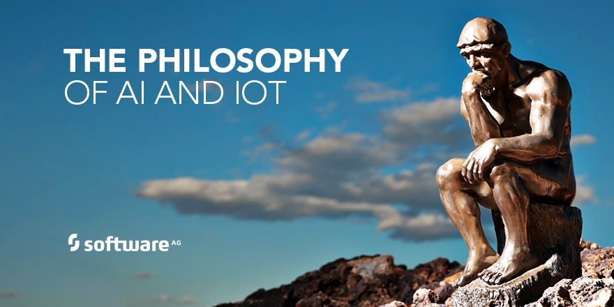 The Philosophy of AI, ML and the IoT