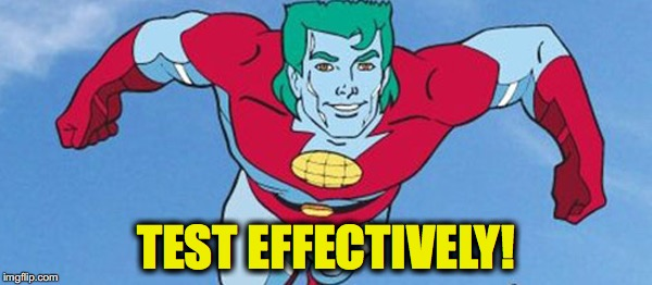 Captain Planet wants you to test well!