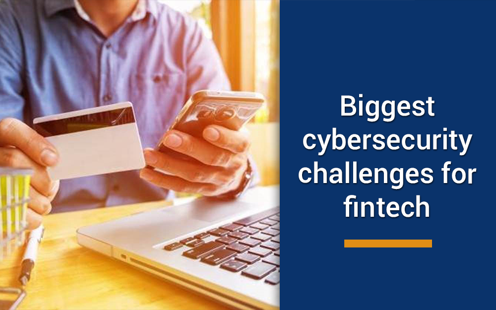 cybersecurity challenges for fintech