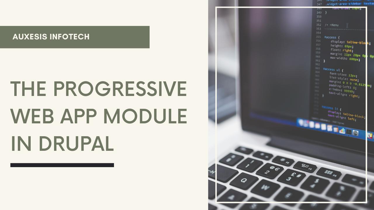The Progressive Web App Module in Drupal