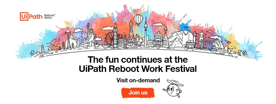 On_Demand_Reboot_Work_Festival_2020_Global_RPA_Event_UiPath