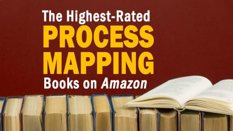 The Highest-Rated Process Mapping Books Available on Amazon