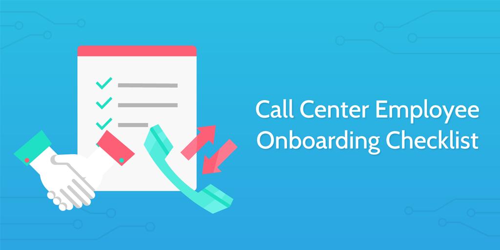 new employee onboarding process - call center employee onboarding