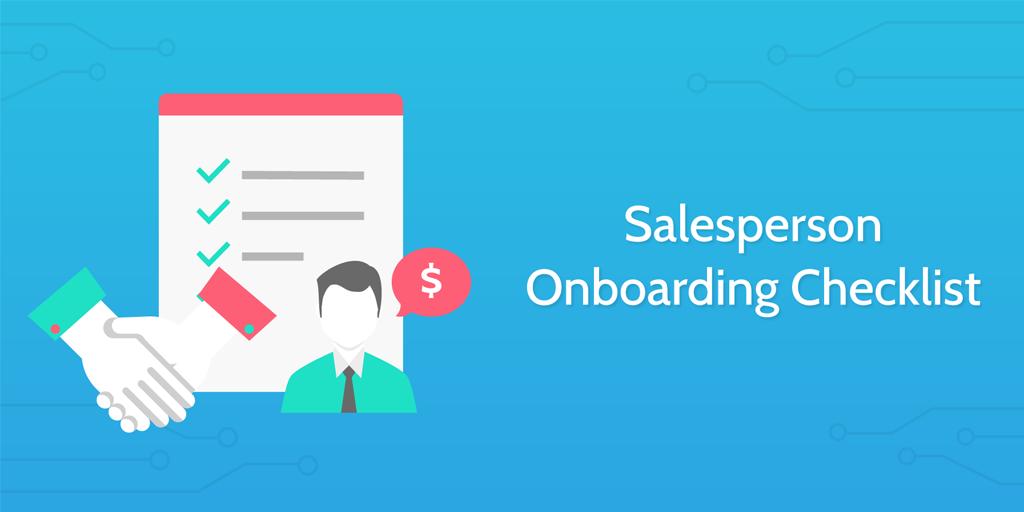new employee onboarding process - salesperson onboarding checklist