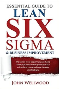 Essential Guide to Lean Six Sigma