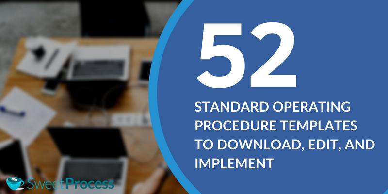 Standard Operating Procedure Template from www.businessprocessincubator.com